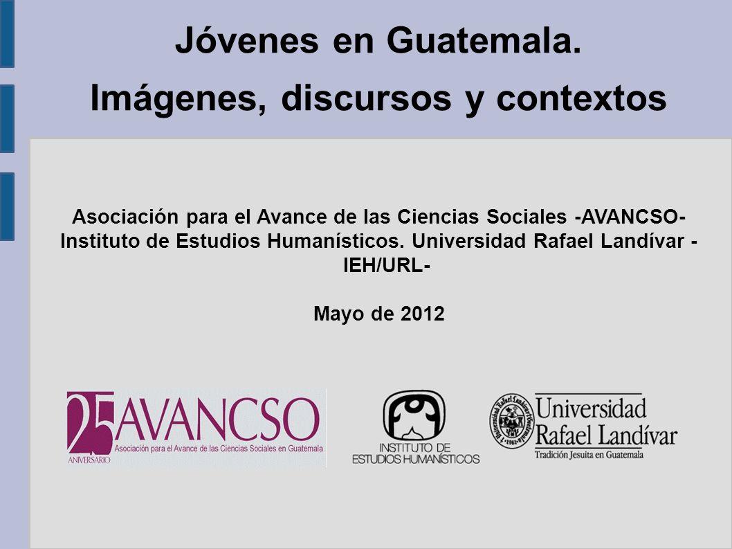 Jóvenes en Guatemala. Imágenes, discursos y contextos