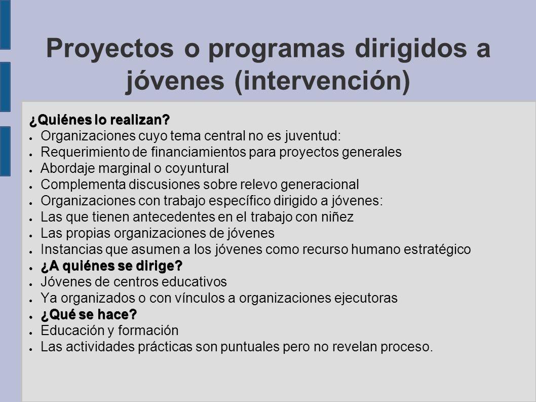 Proyectos o programas dirigidos a jóvenes (intervención)