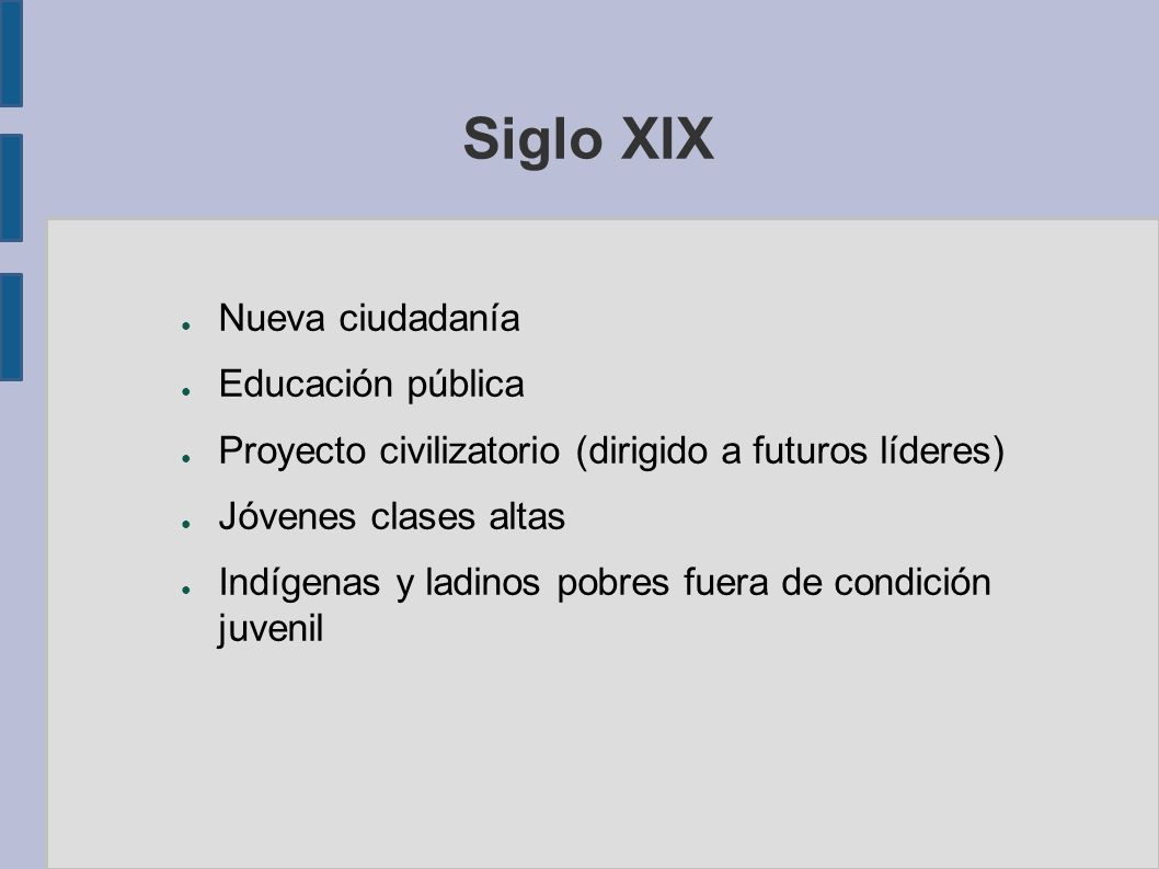 Siglo XIX Nueva ciudadanía Educación pública