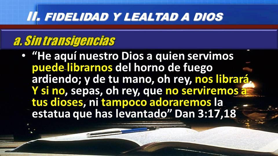 II. FIDELIDAD Y LEALTAD A DIOS