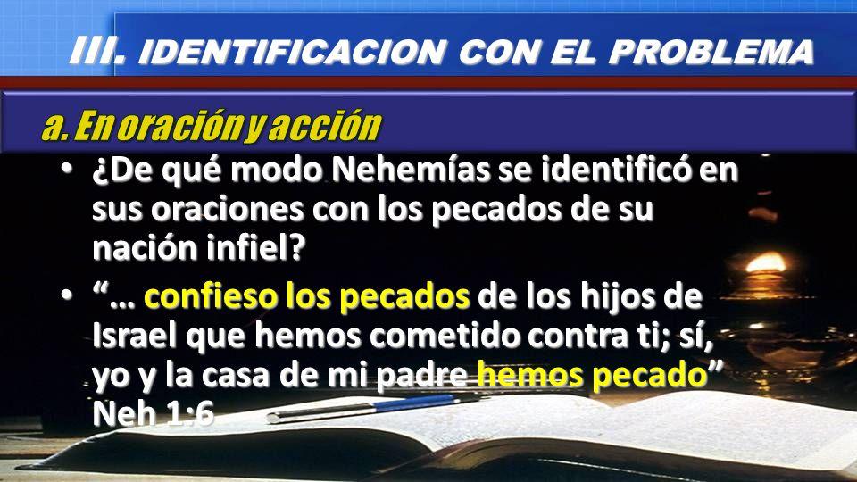 III. IDENTIFICACION CON EL PROBLEMA