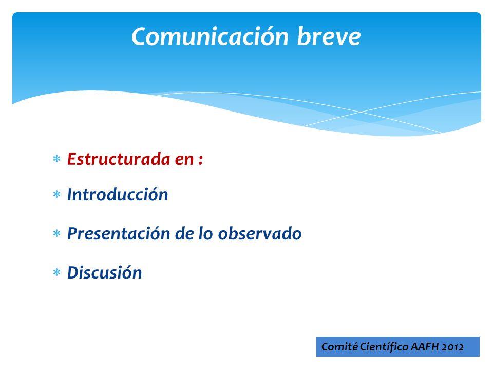 Comunicación breve Estructurada en : Introducción