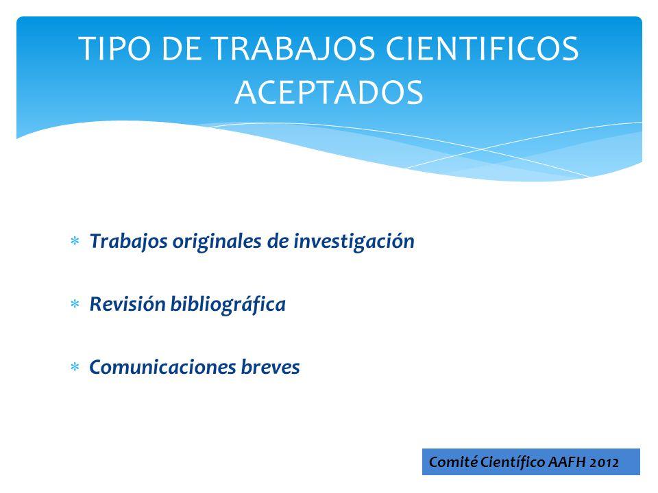 TIPO DE TRABAJOS CIENTIFICOS ACEPTADOS