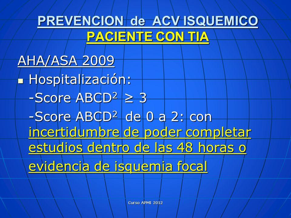 PREVENCION de ACV ISQUEMICO PACIENTE CON TIA