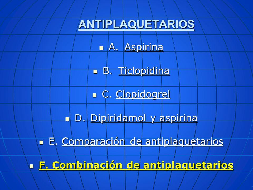 F. Combinación de antiplaquetarios