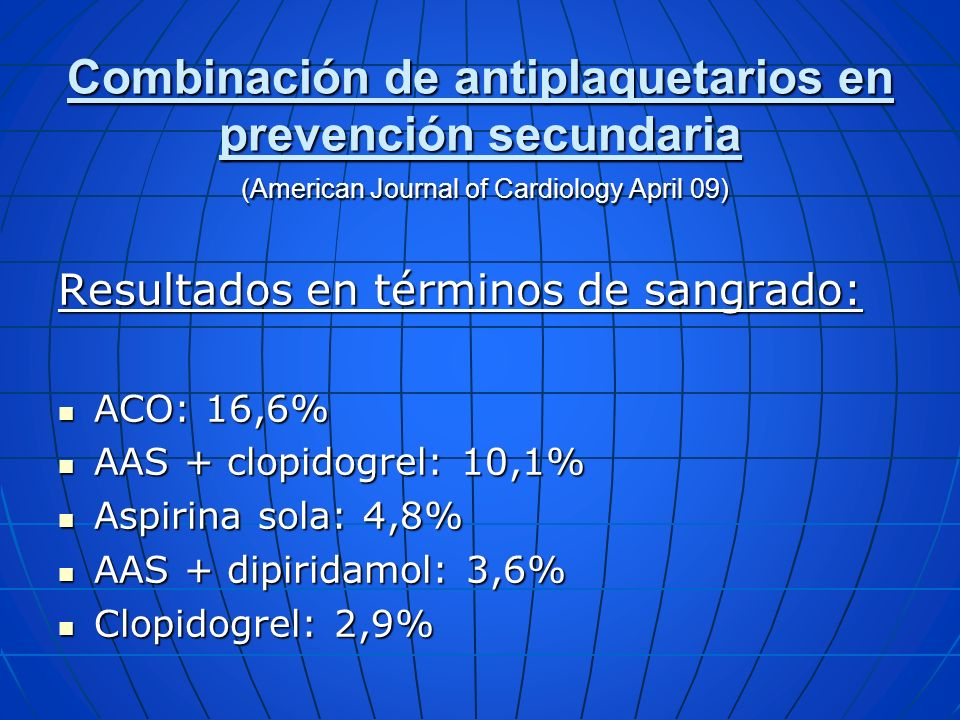 Combinación de antiplaquetarios en prevención secundaria (American Journal of Cardiology April 09)
