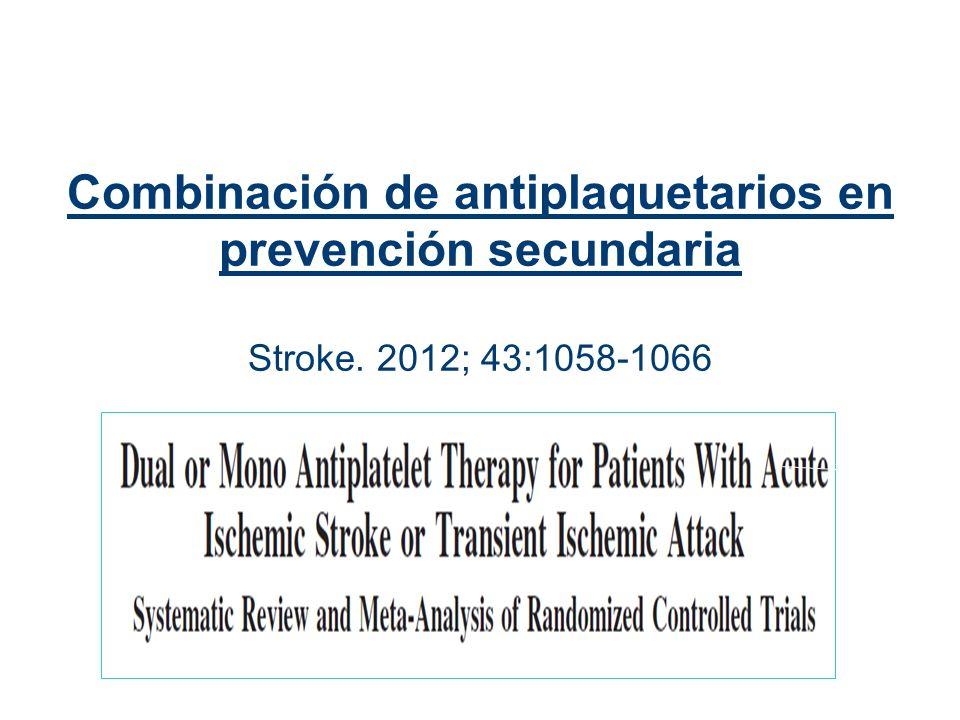 Combinación de antiplaquetarios en prevención secundaria Stroke