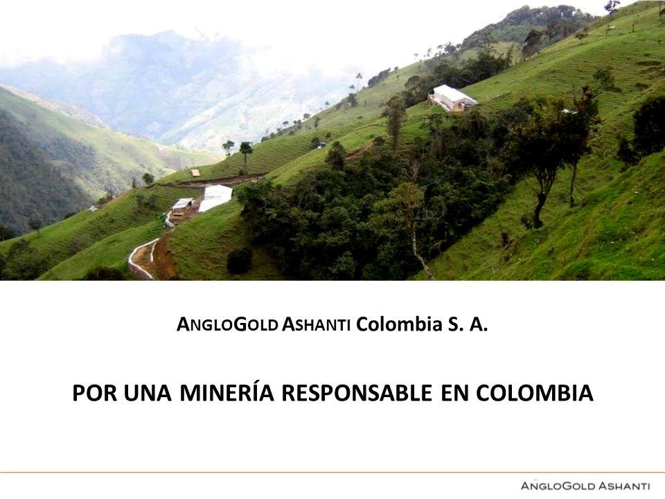 POR UNA MINERÍA RESPONSABLE EN COLOMBIA