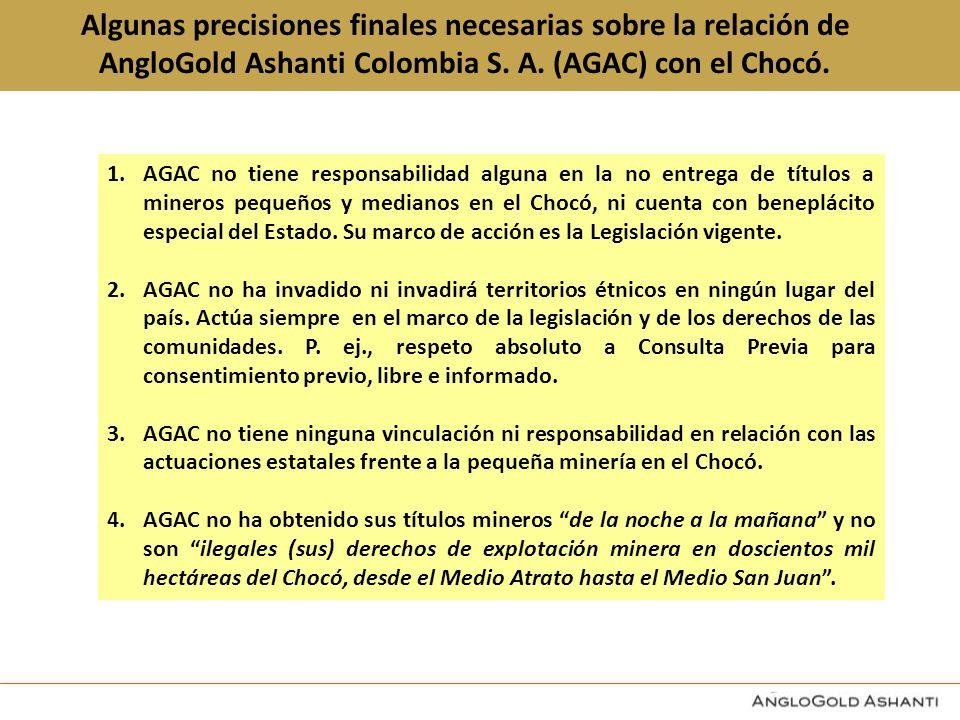 Algunas precisiones finales necesarias sobre la relación de AngloGold Ashanti Colombia S. A. (AGAC) con el Chocó.