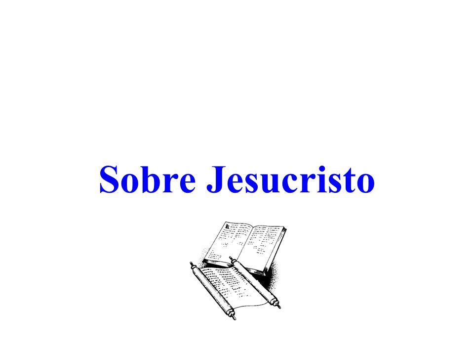 Sobre Jesucristo