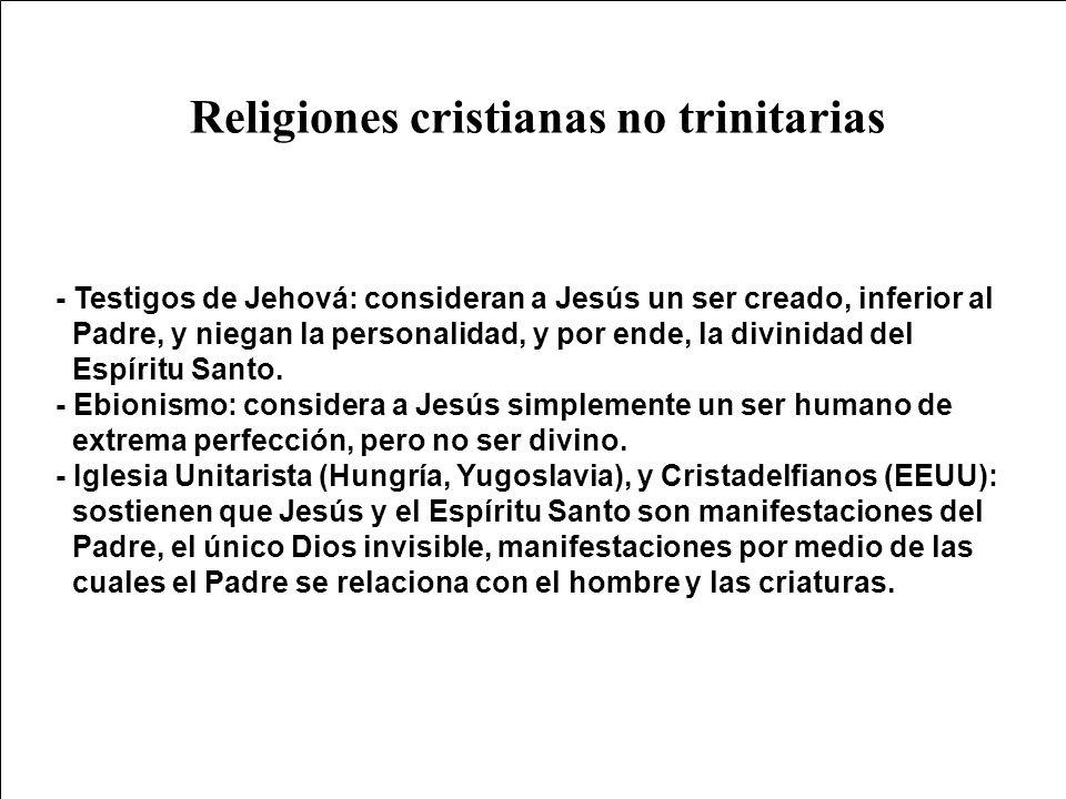 Religiones cristianas no trinitarias