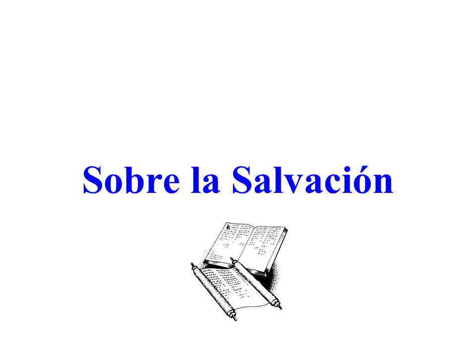 Sobre la Salvación