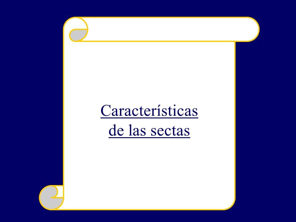 Características de las sectas