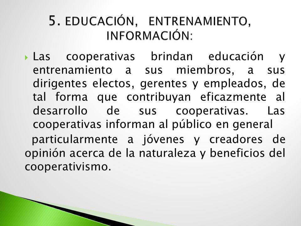 5. Educación, Entrenamiento, Información: