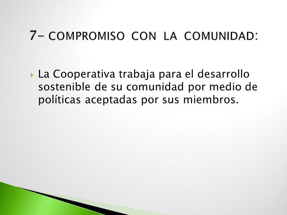 7- Compromiso con la comunidad: