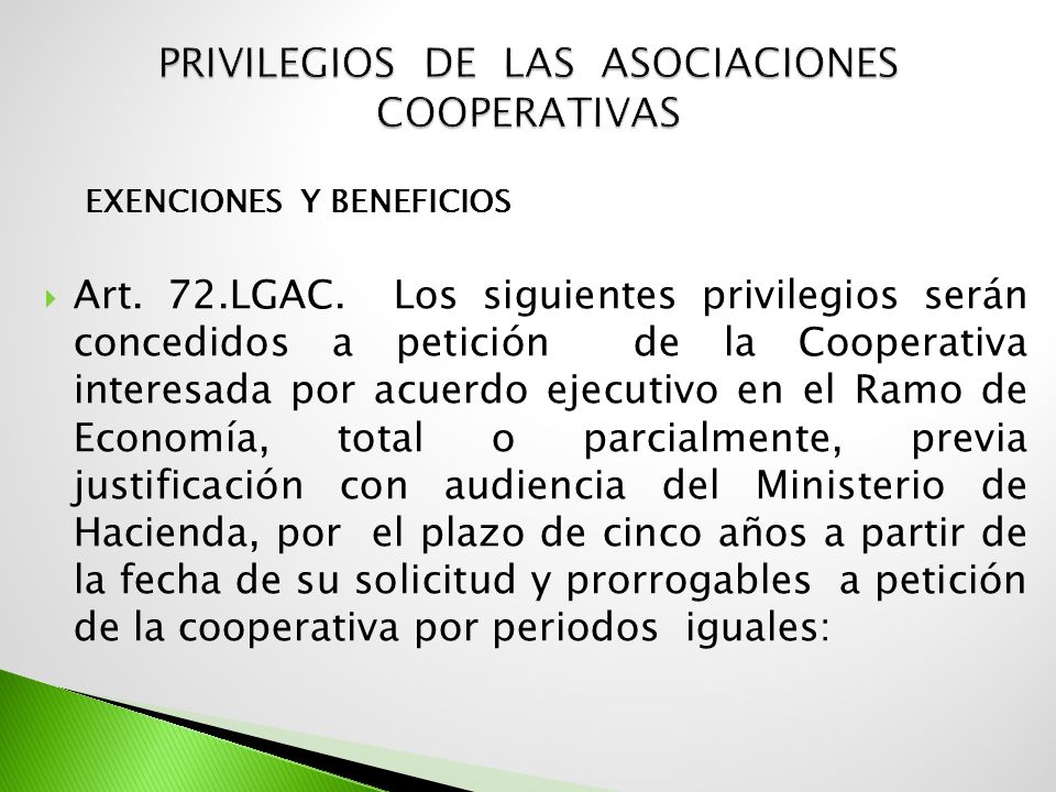 PRIVILEGIOS DE LAS ASOCIACIONES COOPERATIVAS