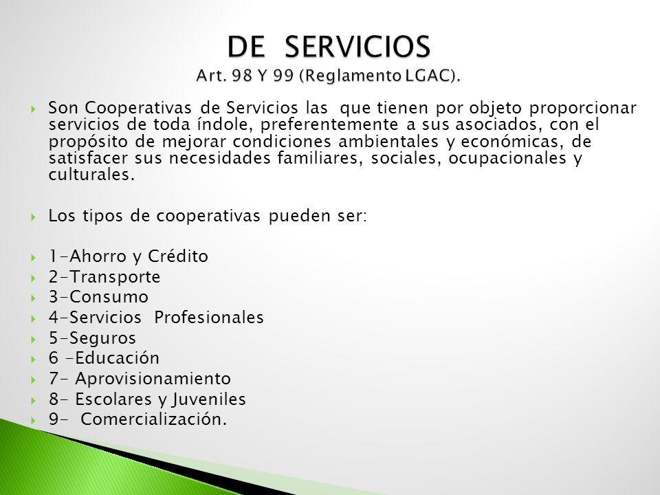 DE SERVICIOS Art. 98 Y 99 (Reglamento LGAC).