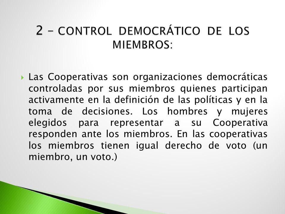 2 – Control democrático de los miembros: