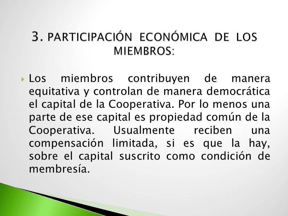 3. Participación económica de los miembros: