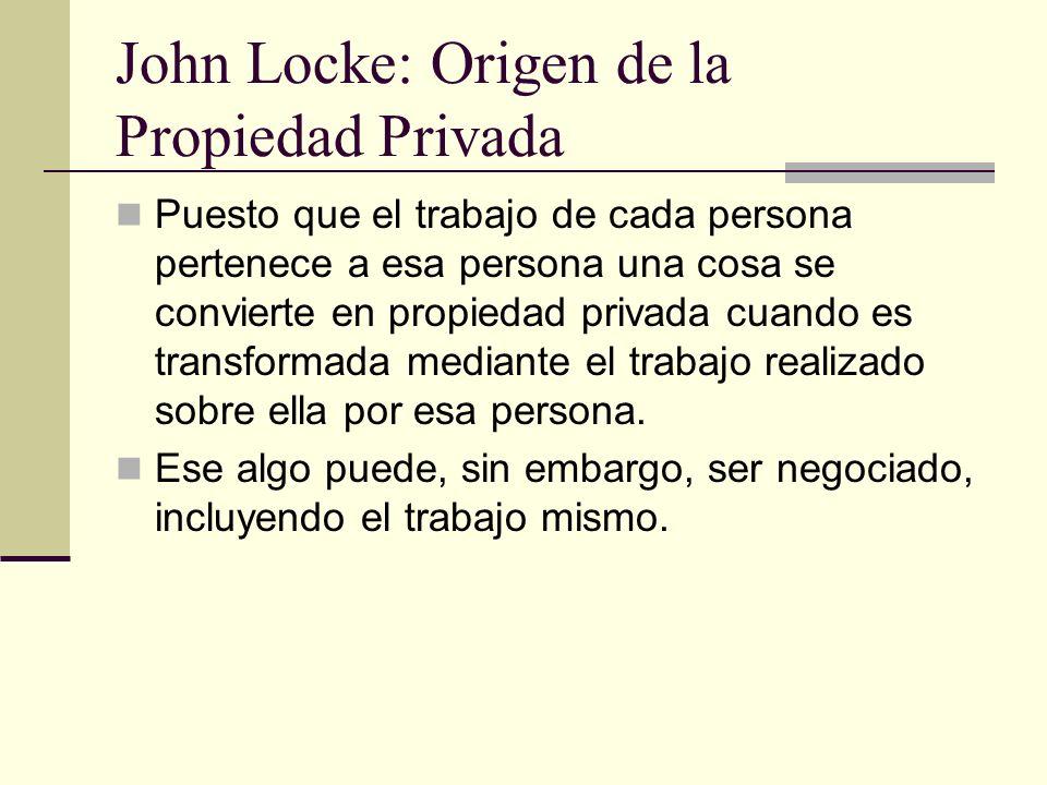 John Locke: Origen de la Propiedad Privada