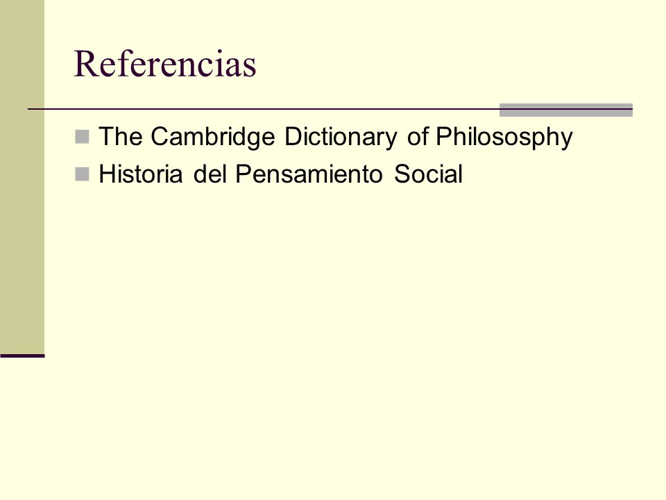 Referencias The Cambridge Dictionary of Philososphy