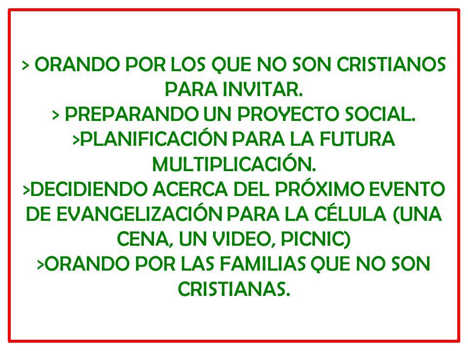 > ORANDO POR LOS QUE NO SON CRISTIANOS PARA INVITAR