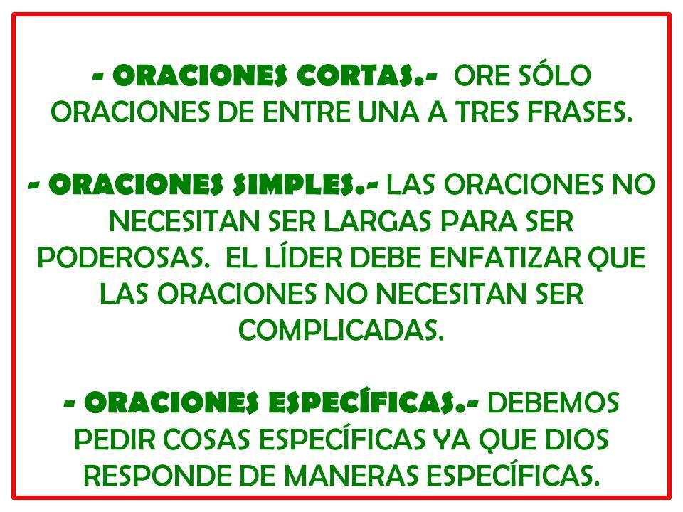 - ORACIONES CORTAS. - ORE SÓLO ORACIONES DE ENTRE UNA A TRES FRASES