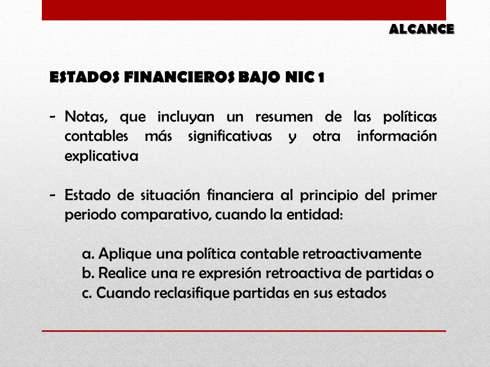 ESTADOS FINANCIEROS BAJO NIC 1