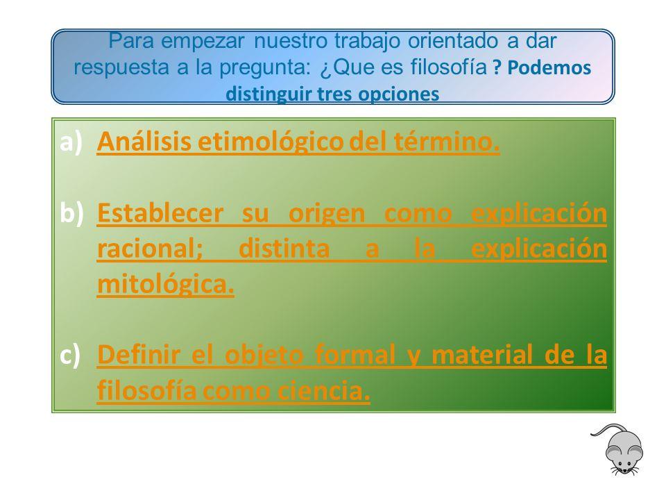 Análisis etimológico del término.