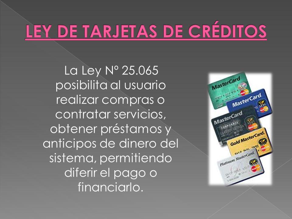 LEY DE TARJETAS DE CRÉDITOS