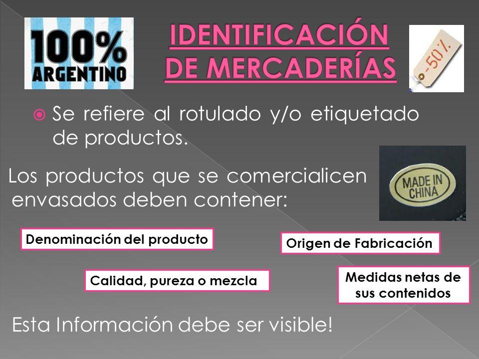 IDENTIFICACIÓN DE MERCADERÍAS