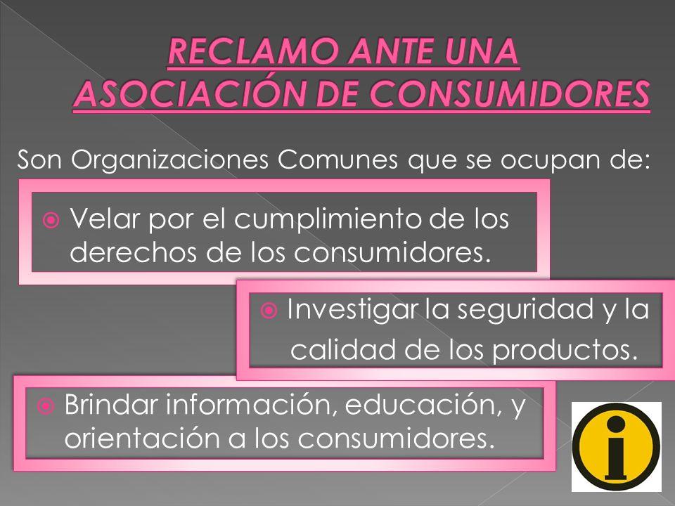 RECLAMO ANTE UNA ASOCIACIÓN DE CONSUMIDORES