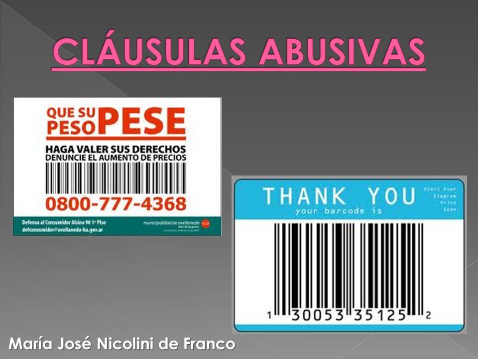 CLÁUSULAS ABUSIVAS María José Nicolini de Franco