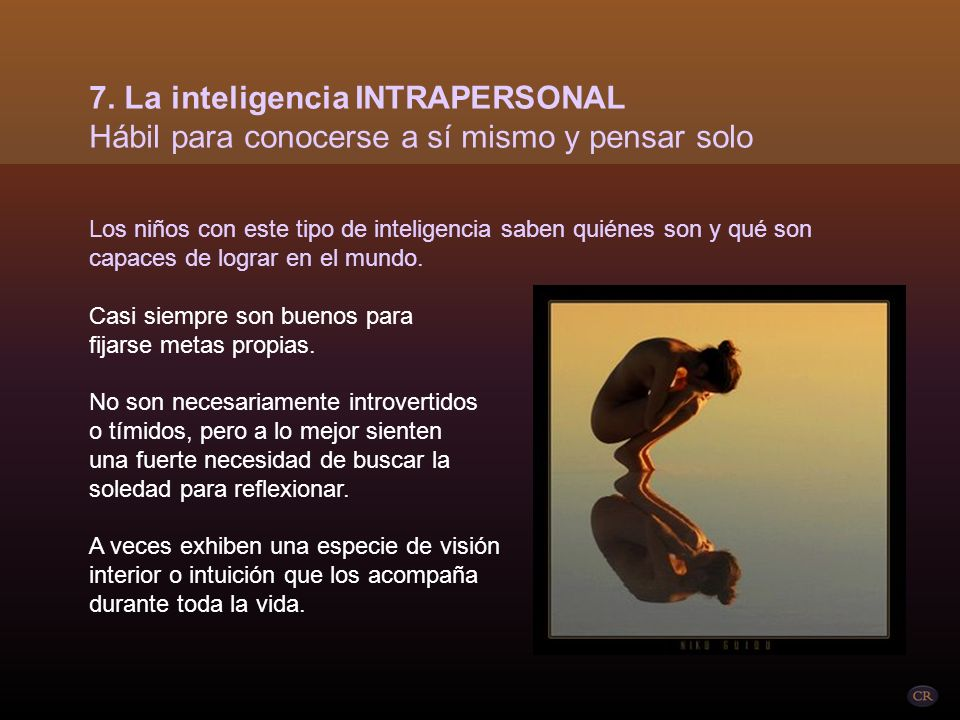 7. La inteligencia INTRAPERSONAL