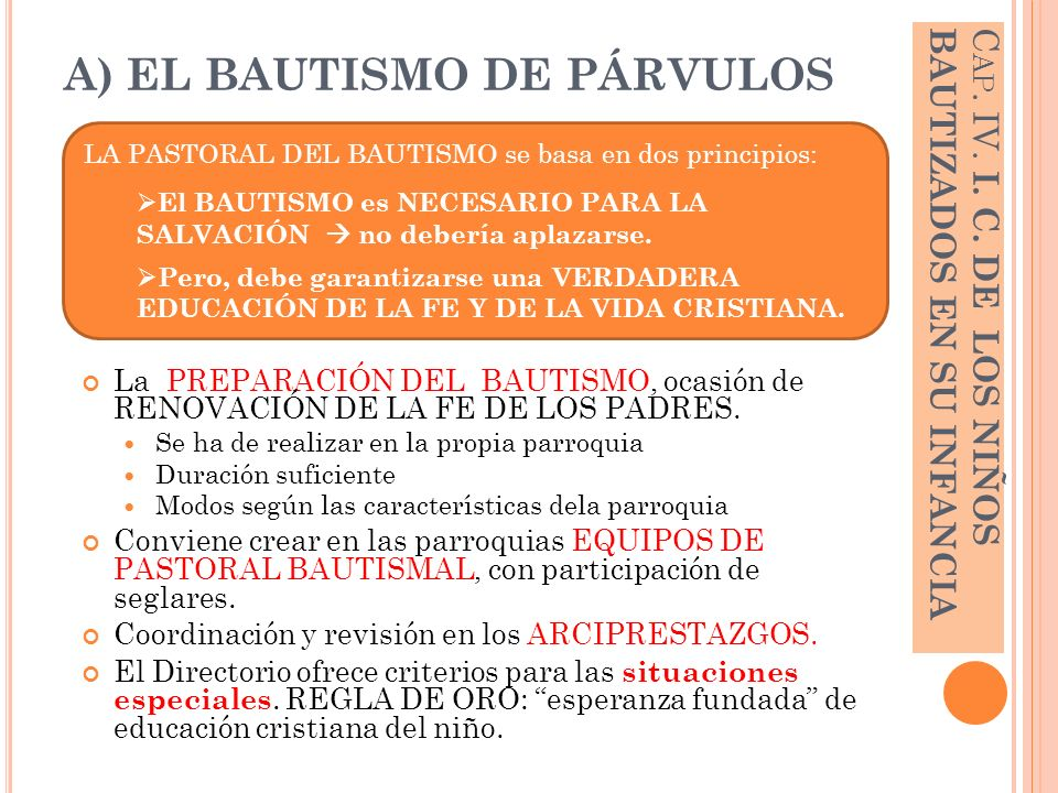 A) EL BAUTISMO DE PÁRVULOS