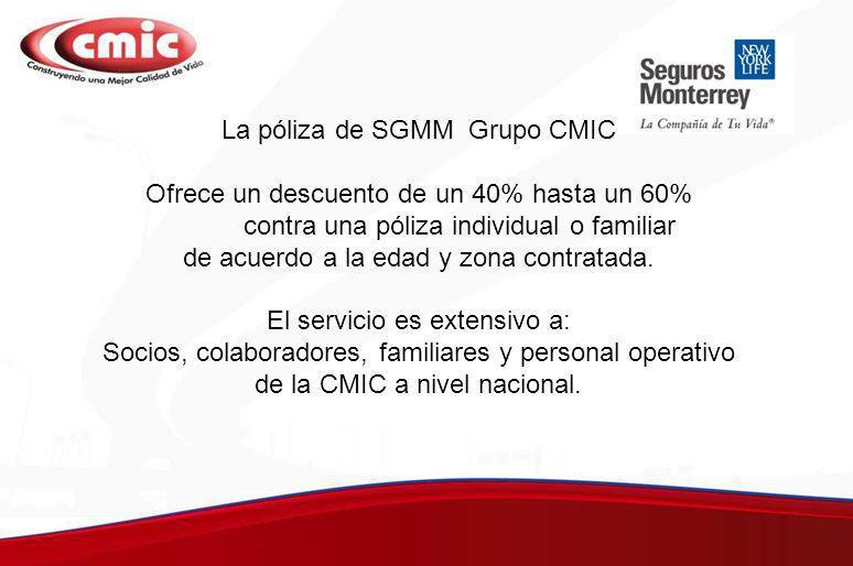 La póliza de SGMM Grupo CMIC