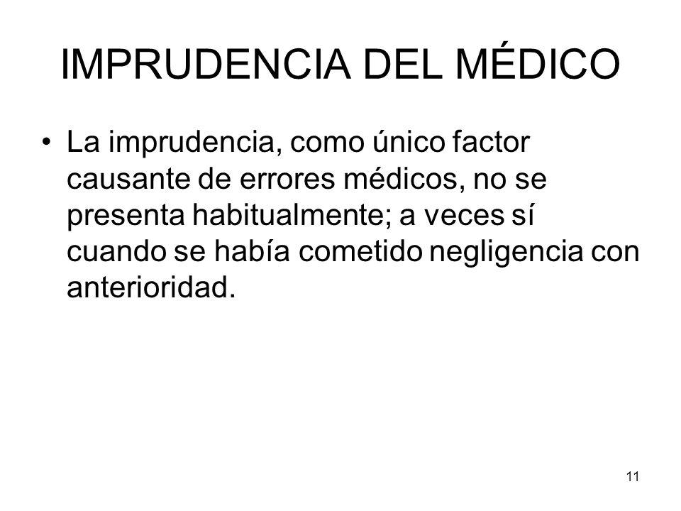 IMPRUDENCIA DEL MÉDICO