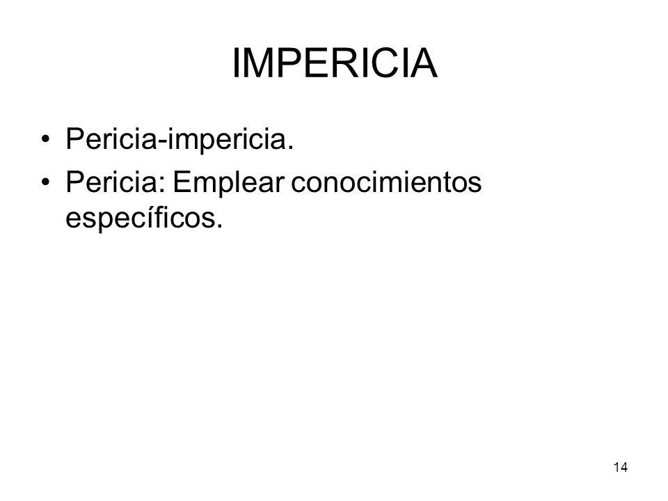 IMPERICIA Pericia-impericia.