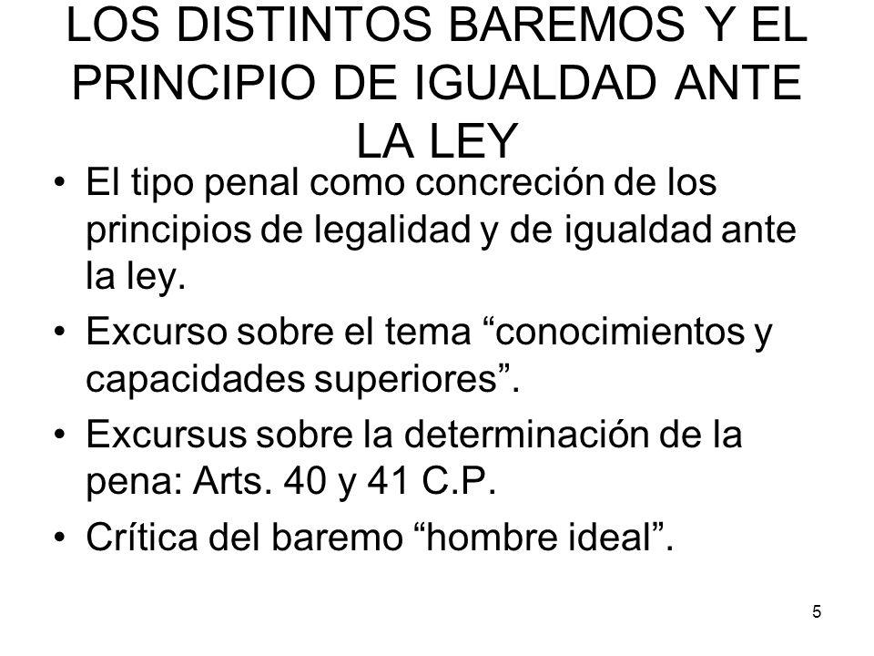 LOS DISTINTOS BAREMOS Y EL PRINCIPIO DE IGUALDAD ANTE LA LEY