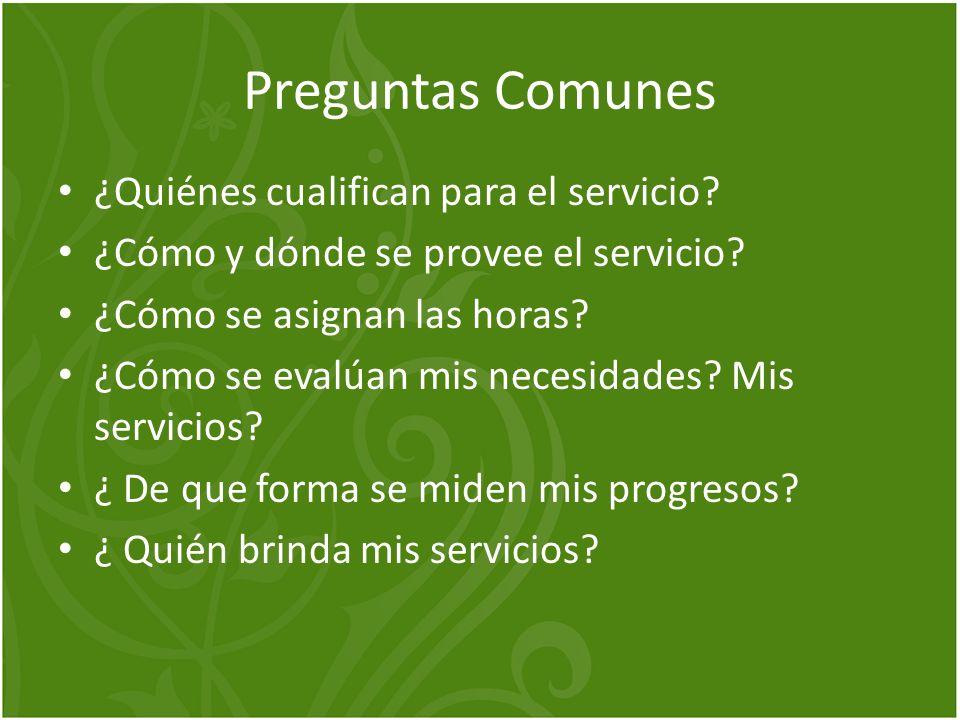 Preguntas Comunes ¿Quiénes cualifican para el servicio