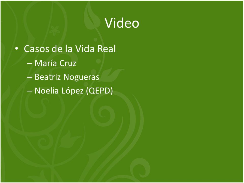 Video Casos de la Vida Real María Cruz Beatriz Nogueras