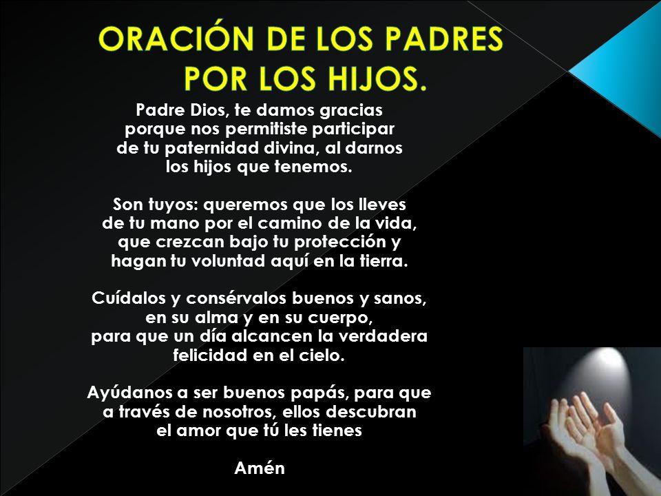 ORACIÓN DE LOS PADRES POR LOS HIJOS.