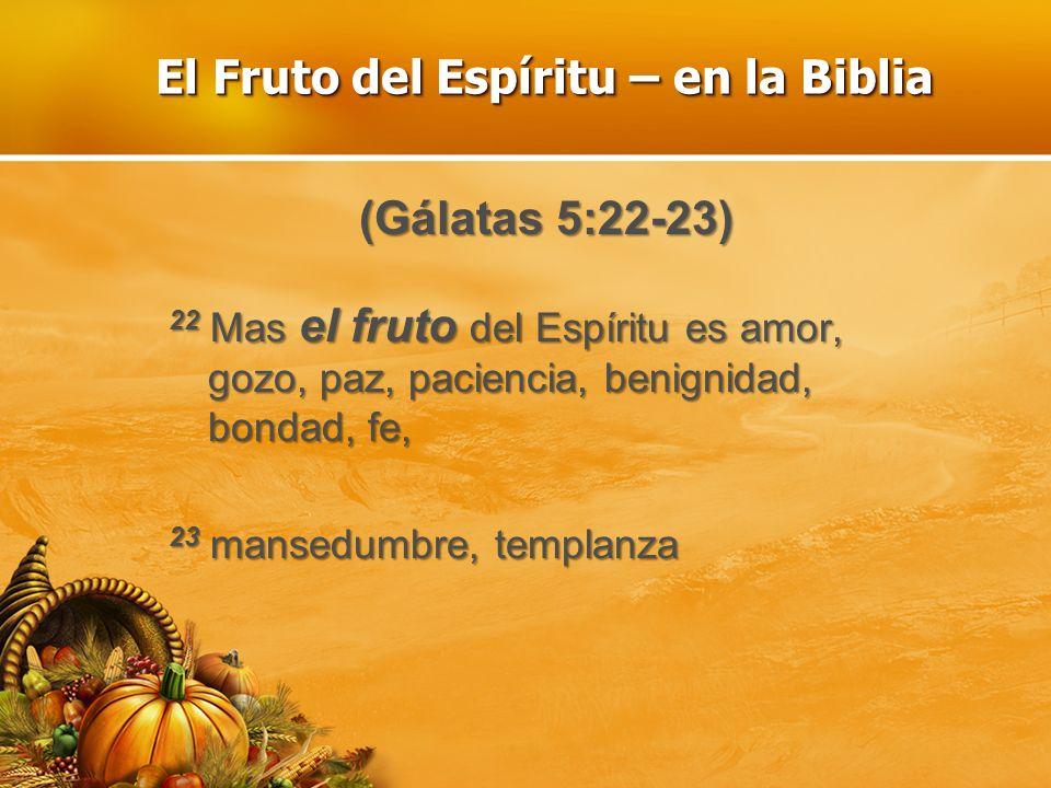 El Fruto del Espíritu – en la Biblia