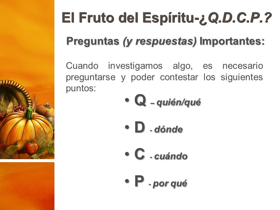El Fruto del Espíritu-¿Q.D.C.P.
