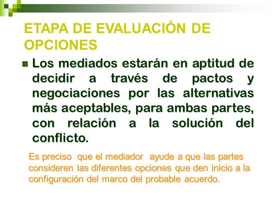 ETAPA DE EVALUACIÓN DE OPCIONES