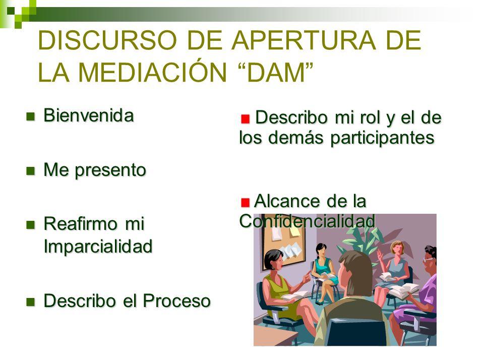 DISCURSO DE APERTURA DE LA MEDIACIÓN DAM