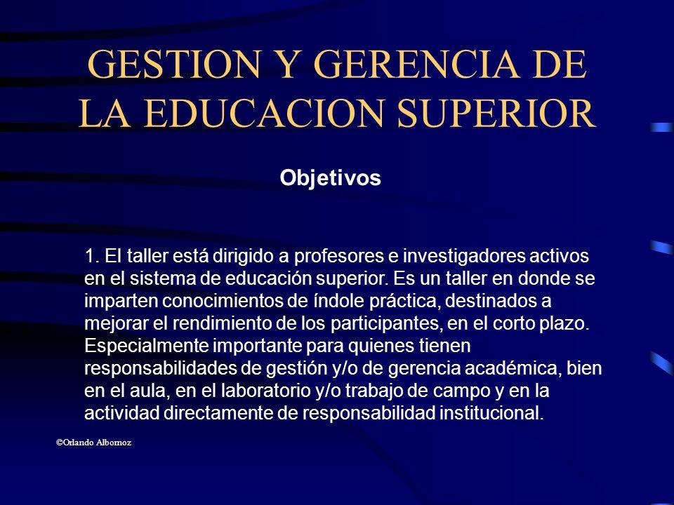 GESTION Y GERENCIA DE LA EDUCACION SUPERIOR