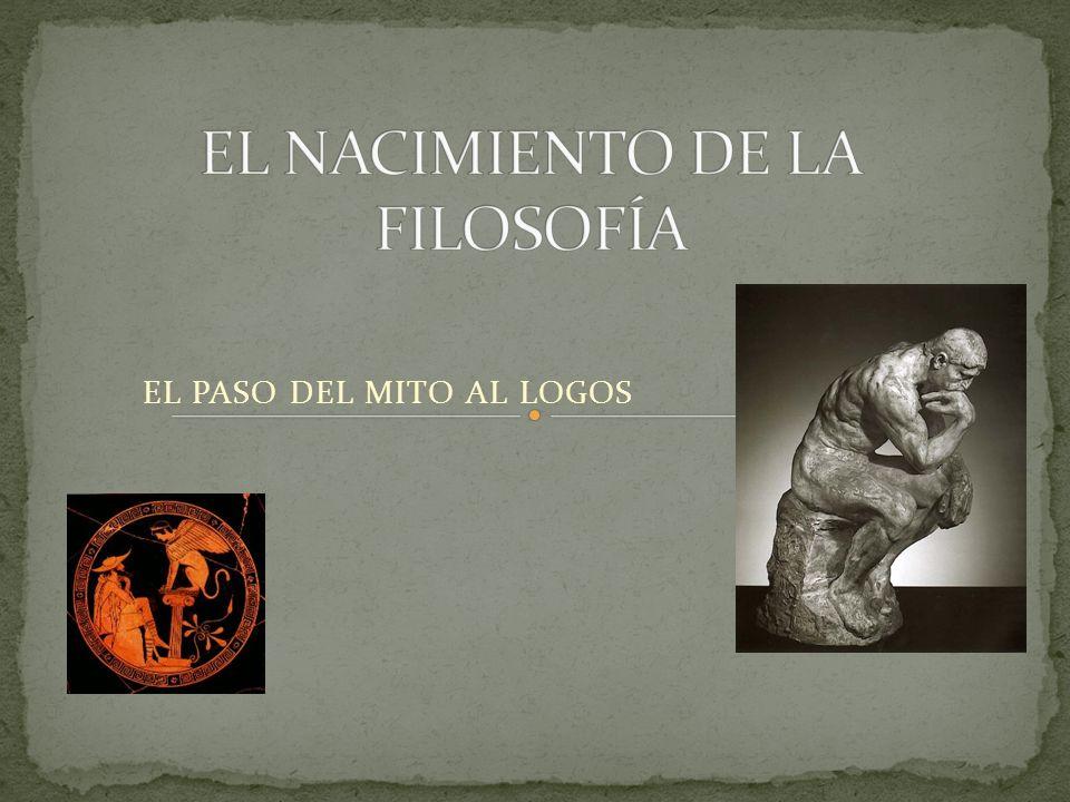 EL NACIMIENTO DE LA FILOSOFÍA