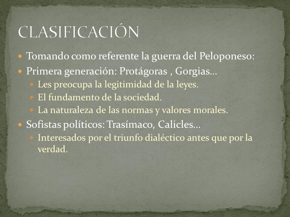 CLASIFICACIÓN Tomando como referente la guerra del Peloponeso: