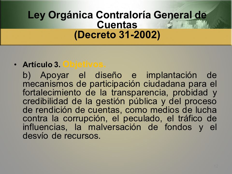 Ley Orgánica Contraloría General de Cuentas (Decreto 31-2002)